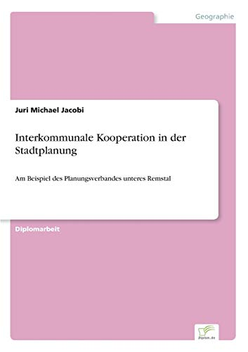 9783838671468: Interkommunale Kooperation in der Stadtplanung (German Edition)