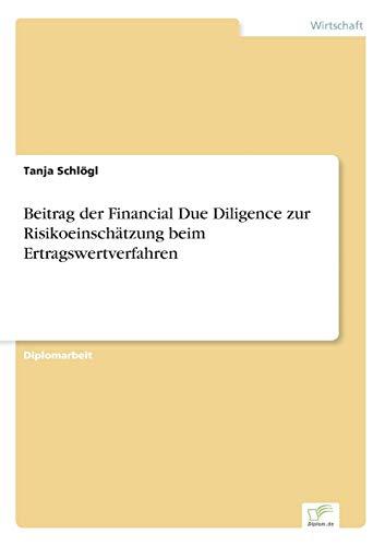 9783838674063: Beitrag der Financial Due Diligence zur Risikoeinschätzung beim Ertragswertverfahren (German Edition)