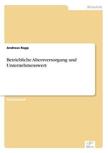 9783838676524: Betriebliche Altersversorgung und Unternehmenswert (German Edition)