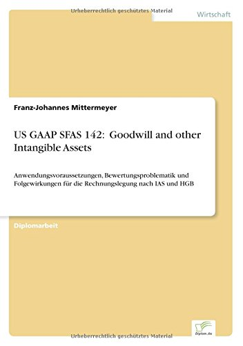 """9783838679648: US GAAP SFAS 142: """"Goodwill and other Intangible Assets"""""""