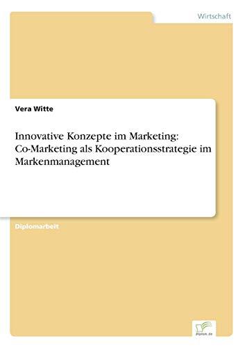 9783838679860: Innovative Konzepte im Marketing: Co-Marketing als Kooperationsstrategie im Markenmanagement