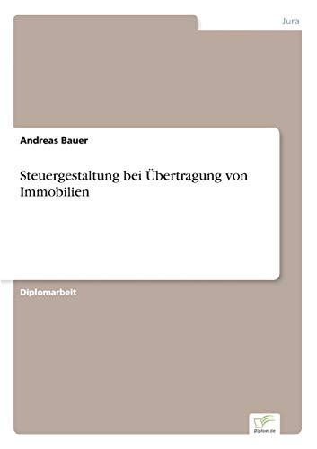 Steuergestaltung bei Übertragung von Immobilien: Andreas Bauer
