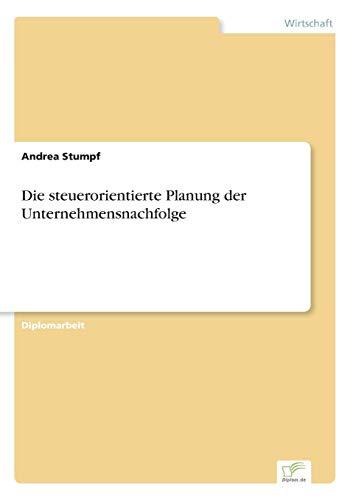 9783838682952: Die steuerorientierte Planung der Unternehmensnachfolge (German Edition)