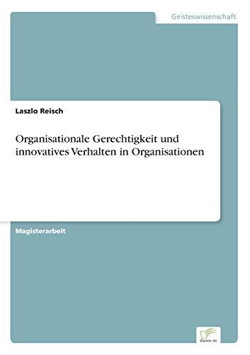 9783838683515: Organisationale Gerechtigkeit und innovatives Verhalten in Organisationen