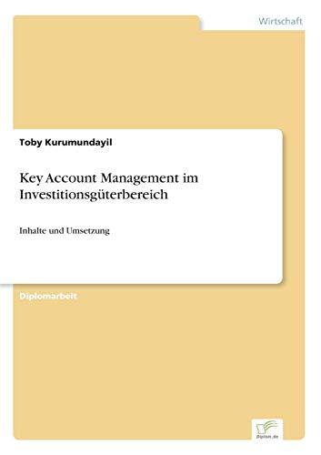 9783838686745: Key Account Management im Investitionsgüterbereich: Inhalte und Umsetzung (German Edition)