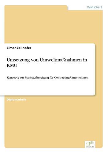 9783838690988: Umsetzung von Umweltma�nahmen in KMU: Konzepte zur Marktaufbereitung f�r Contracting- Unternehmen