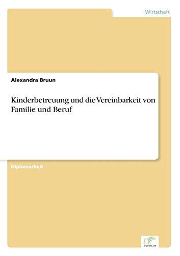 Kinderbetreuung Und Die Vereinbarkeit Von Familie Und Beruf: Alexandra Bruun