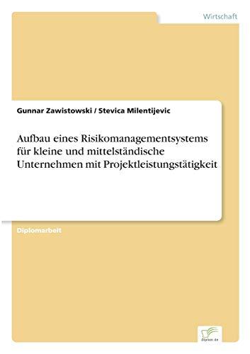 Aufbau Eines Risikomanagementsystems Fur Kleine Und Mittelstandische Unternehmen Mit ...