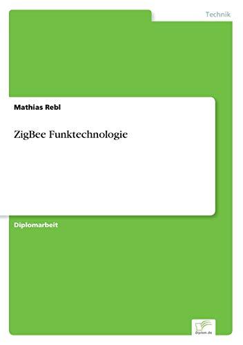 9783838694160: ZigBee Funktechnologie
