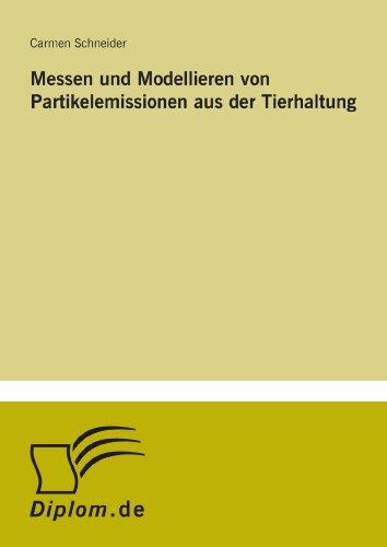 9783838695327: Messen und Modellieren von Partikelemissionen aus der Tierhaltung (German Edition)
