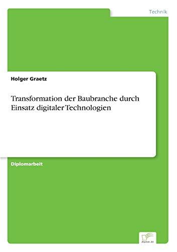 9783838695815: Transformation der Baubranche durch Einsatz digitaler Technologien