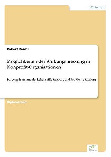Möglichkeiten der Wirkungsmessung in Nonprofit-Organisationen: Robert Reichl