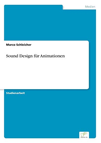 9783838698557: Sound Design f�r Animationen