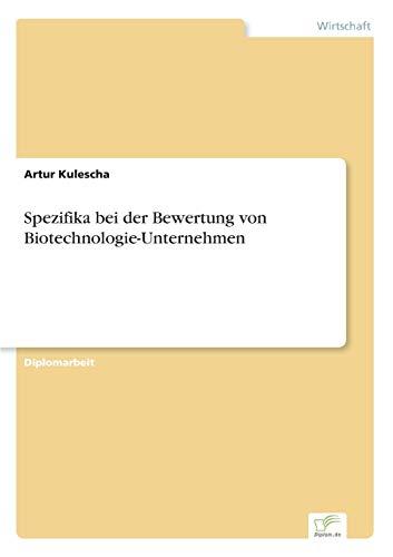Spezifika bei der Bewertung von Biotechnologie-Unternehmen: Artur Kulescha