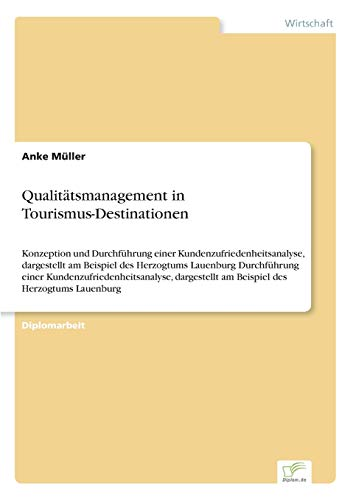 Qualitätsmanagement in Tourismus-Destinationen: Anke M�ller