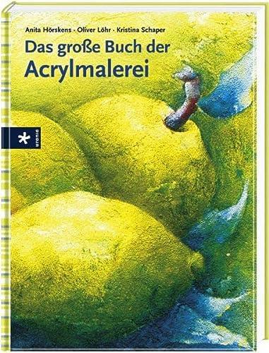 9783838830483: Das große Buch der Acrylmalerei