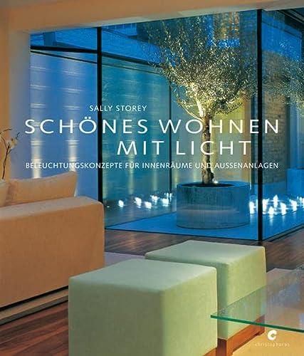 9783838831596: Schönes Wohnen mit Licht: Beleuchtungskonzepte für Innenräume und Außenanlagen