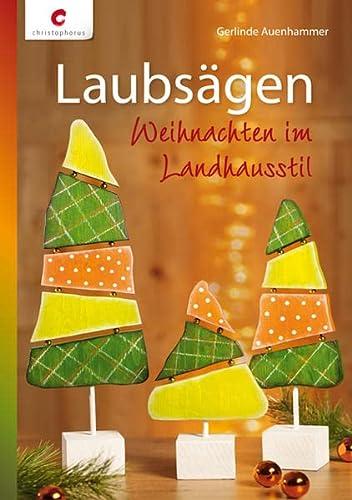 9783838831961: Laubsägen: Weihnachten im Landhausstil