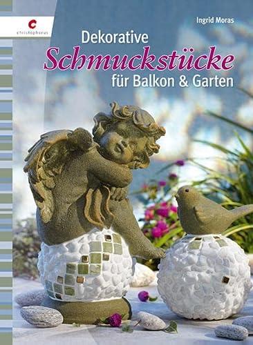 9783838832593: Dekorative Schmuckstücke für Balkon & Garten