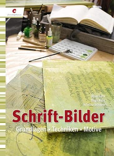 9783838832623: Schrift-Bilder: Grundlagen, Techniken, Motive