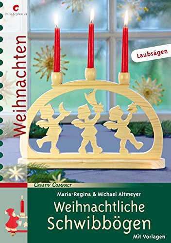 9783838832678: Weihnachtliche Schwibbögen