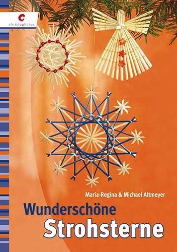 Wunderschöne Strohsterne - Maria R Altmeyer, Michael Altmeyer