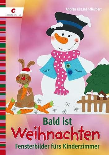 9783838833729: Bald ist Weihnachten: Fensterbilder fürs Kinderzimmer