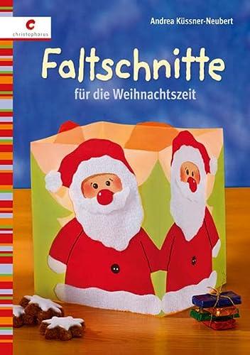 Faltschnitte für die Weihnachtszeit: Andrea Küssner-Neuber