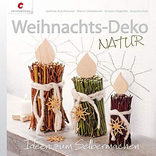 9783838834597: Weihnachts-Deko NATUR: Ideen zum Selbermachen