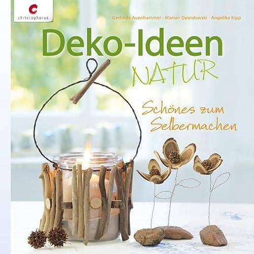 9783838834757: Deko-Ideen NATUR: Schönes zum Selbermachen