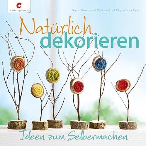 9783838835198: Nat�rlich dekorieren: Ideen zum Selbermachen