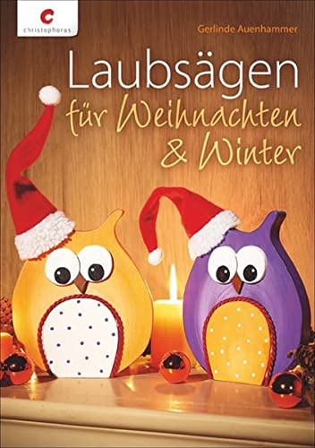 Laubsägen für Weihnachten & Winter