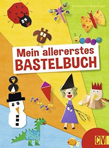 9783838836195: Mein allererstes Bastelbuch