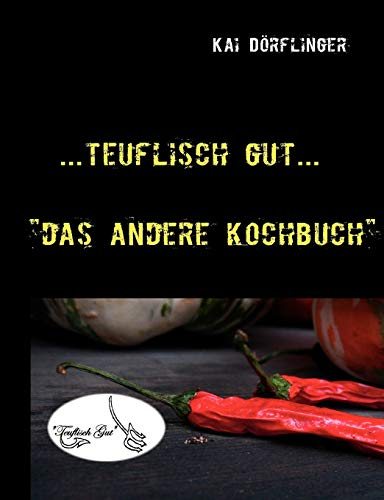9783839100318: Teuflisch Gut (German Edition)