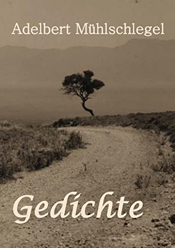 9783839100844: Gedichte: Adelbert Mühlschlegel