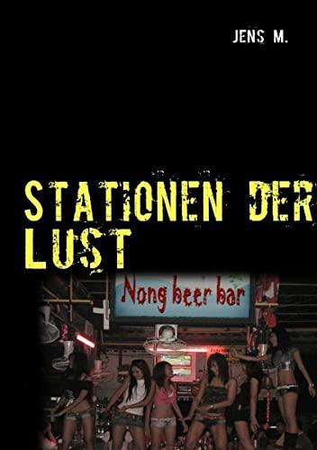 Stationen der Lust: Teil 1: M. , Jens