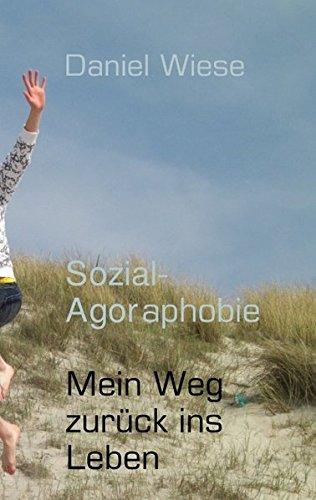 9783839102862: Sozial-Agoraphobie Mein Weg zurück ins Leben