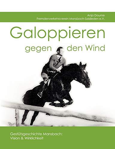 Galoppieren gegen den Wind: Anja Daume