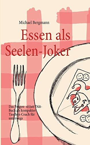 9783839105368: Essen als Seelen-Joker (German Edition)