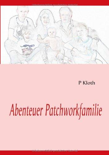 9783839105399: Abenteuer Patchworkfamilie