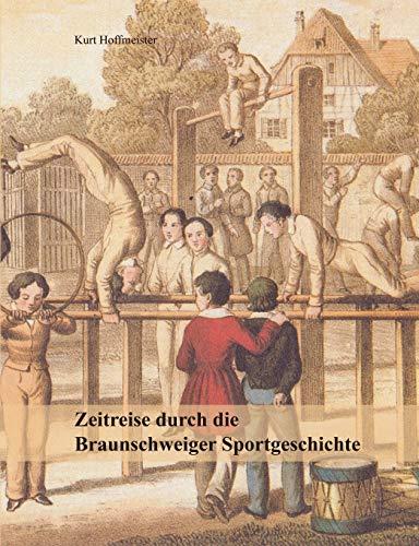 9783839107126: Zeitreise durch die Braunschweiger Sportgeschichte