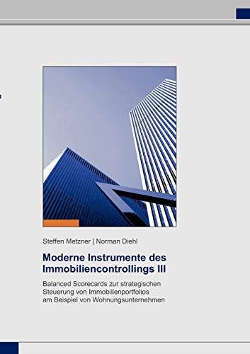 Moderne Instrumente des Immobiliencontrollings III: Steffen Metzner