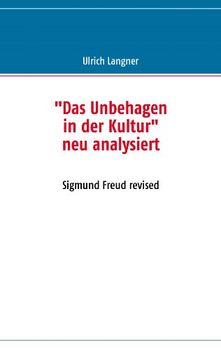 9783839107751: Das Unbehagen in der Kultur neu analysiert (German Edition)