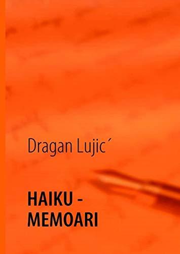 Haiku-memoari: Lujic Dragan