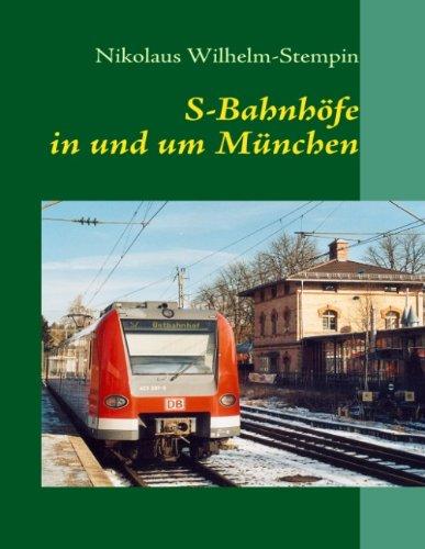 9783839109274: S-Bahnhöfe in und um München: Eine fotografische Dokumentation