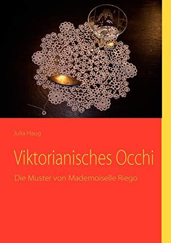 Viktorianisches Occhi: Julia Haug