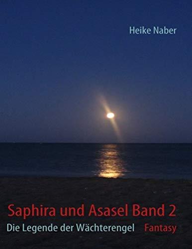 9783839110454: Saphira Und Asasel Band 2