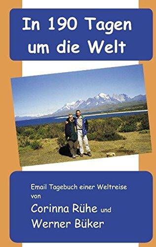9783839111628: In 190 Tagen um die Welt: Email-Tagebuch einer Weltreise