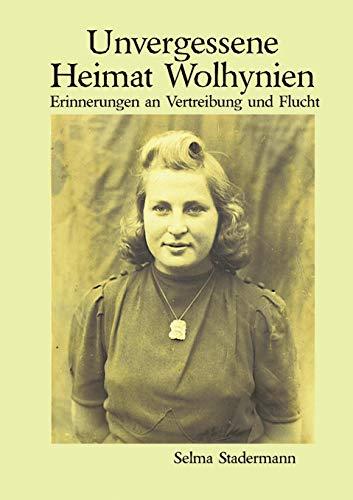 9783839112656: Unvergessene Heimat Wolhynien