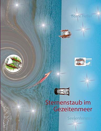 9783839112748: Sternenstaub im Gezeitenmeer: Seelenfenster